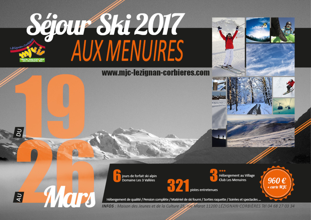 Du 19 au 26 Mars 2017 >> Séjour ski aux Menuires