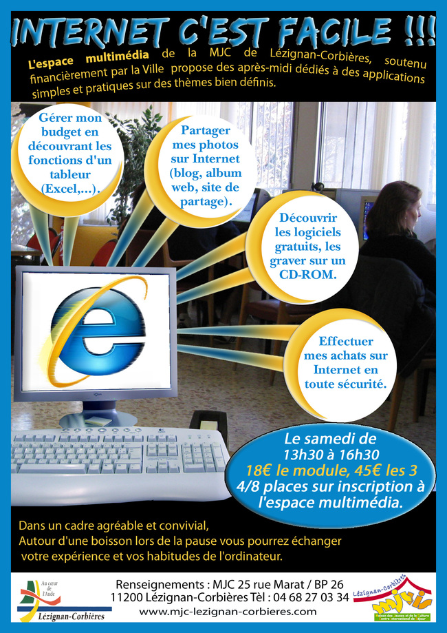 INTERNET, FACILE !!! - ATTENTION PREMIER MODULE LE SAMEDI 19 JUIN 2010