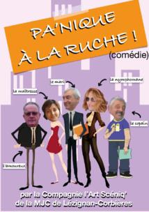 """Samedi 19 Mai à Moux >> Théâtre """"Pa'nique à la Ruche"""" par la Compagnie de l'Art Scéniq'"""