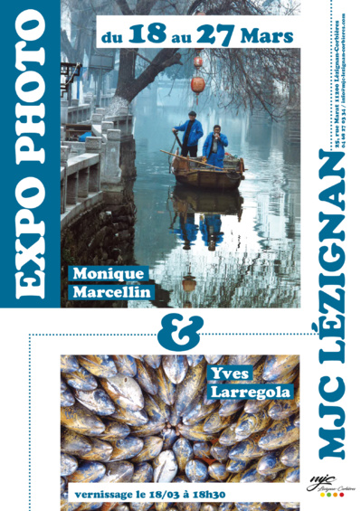 EXPO PHOTO Monique Marcellin et Yves Larregola >> du 18 au 27 mars