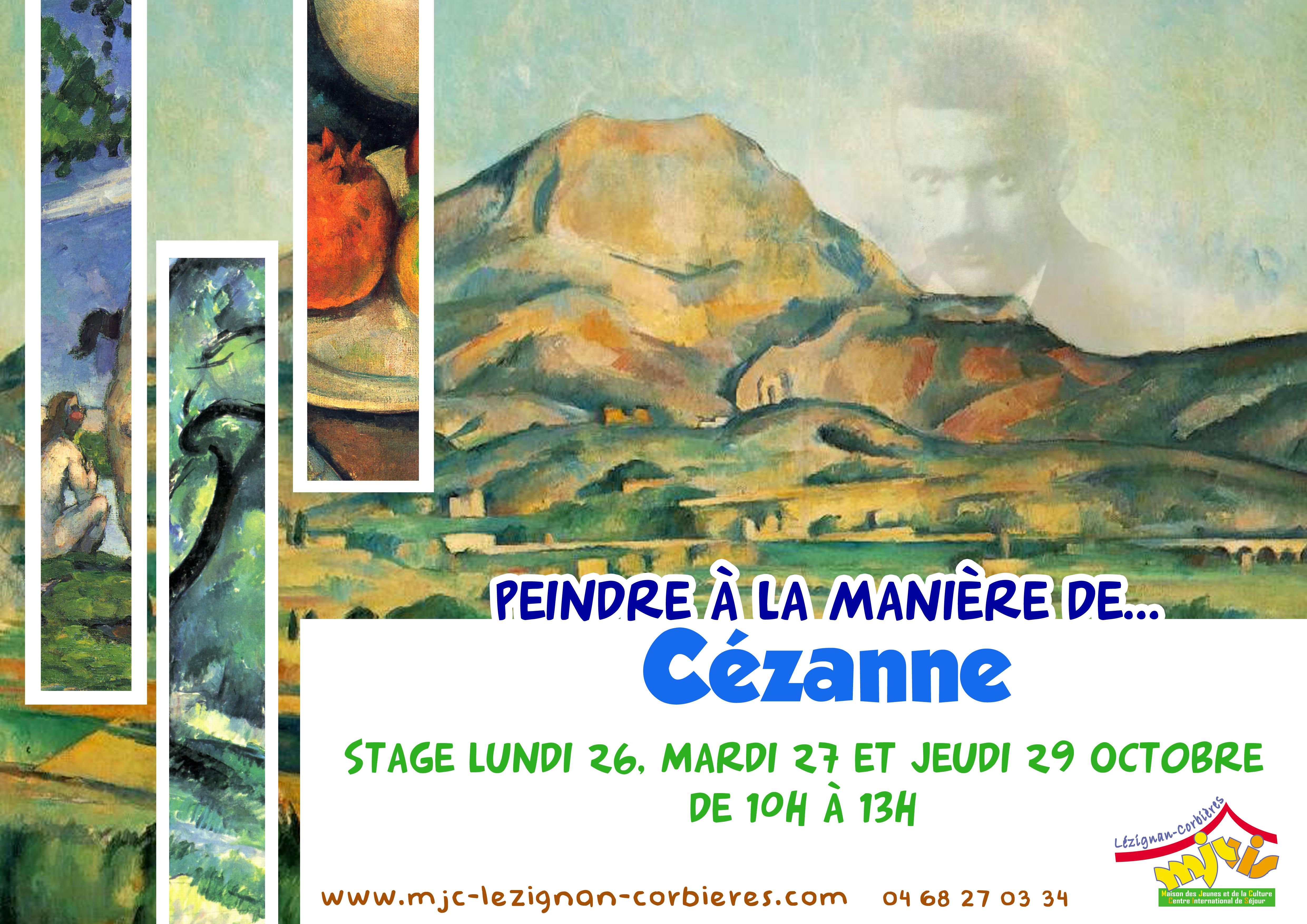 LUNDI 26, MARDI 27 et JEUDI 29 OCTOBRE 2015 >> PEINDRE À LA MANIÈRE DE... CÉZANNE