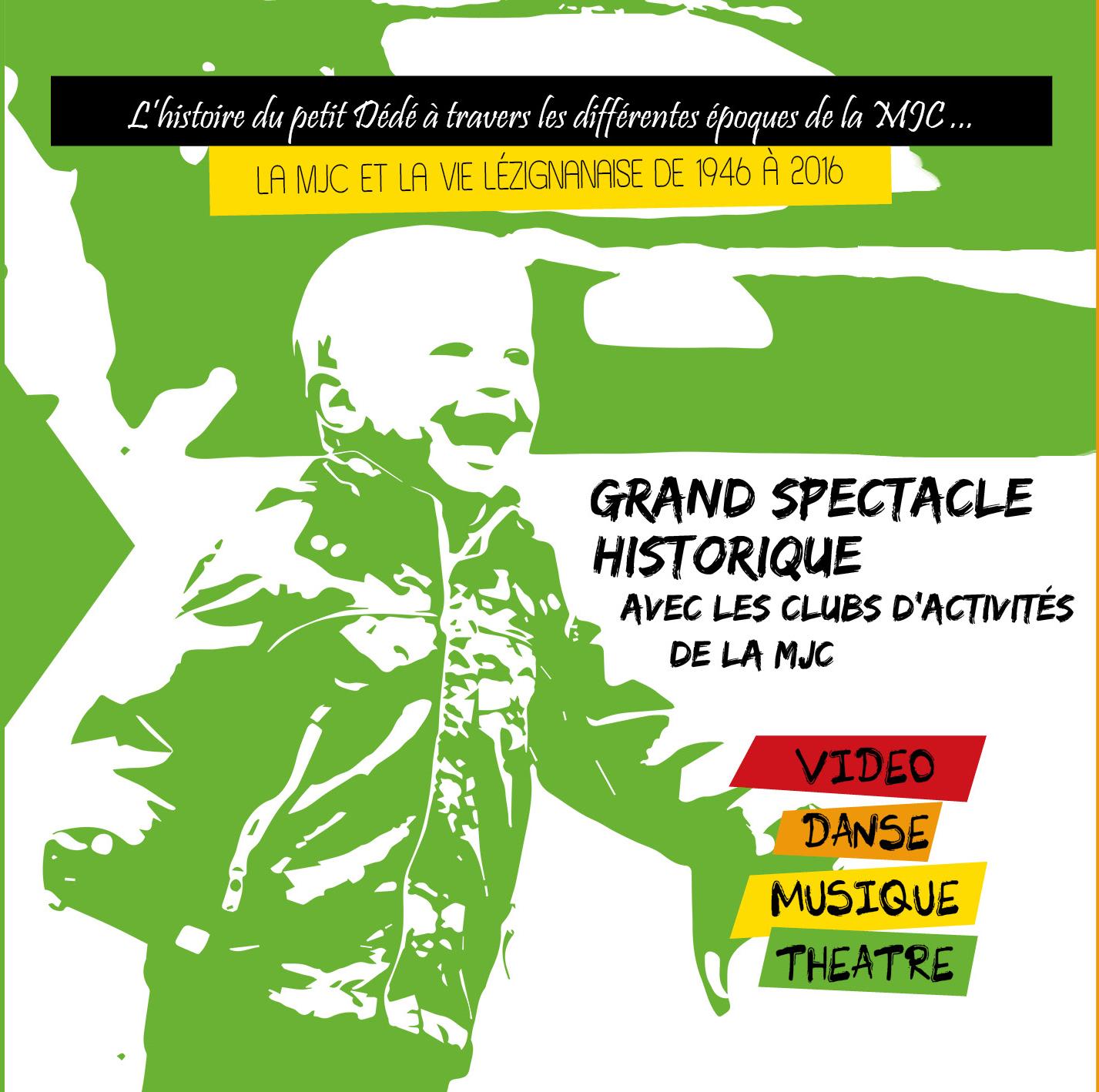 Les 17 & 18 Juin >> le grand spectacle des 70 ans de la MJC