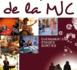 Stages, sorties, évènements : Les Rendez-Vous de la MJC >> Septembre à Décembre 2018