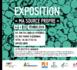Du 4 au 22 Février >>  EXPO « MA SOURCE PROPRE »