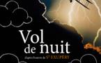 Samedi 30 Mars >> Théâtre « VOL DE NUIT » à Boutenac