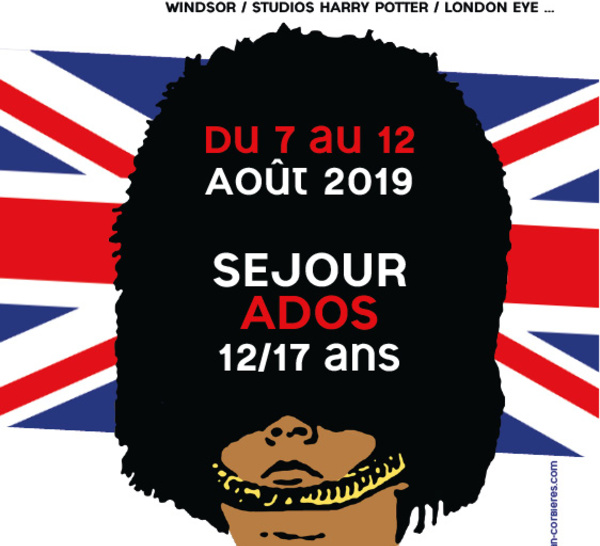 Du 7 au 12 Août 2019 >> Séjour ados à Londres